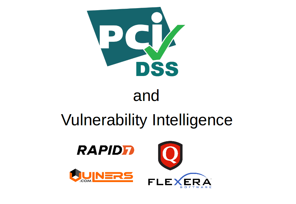 PCI DSS 3.2 and Vulnerability Intelligence