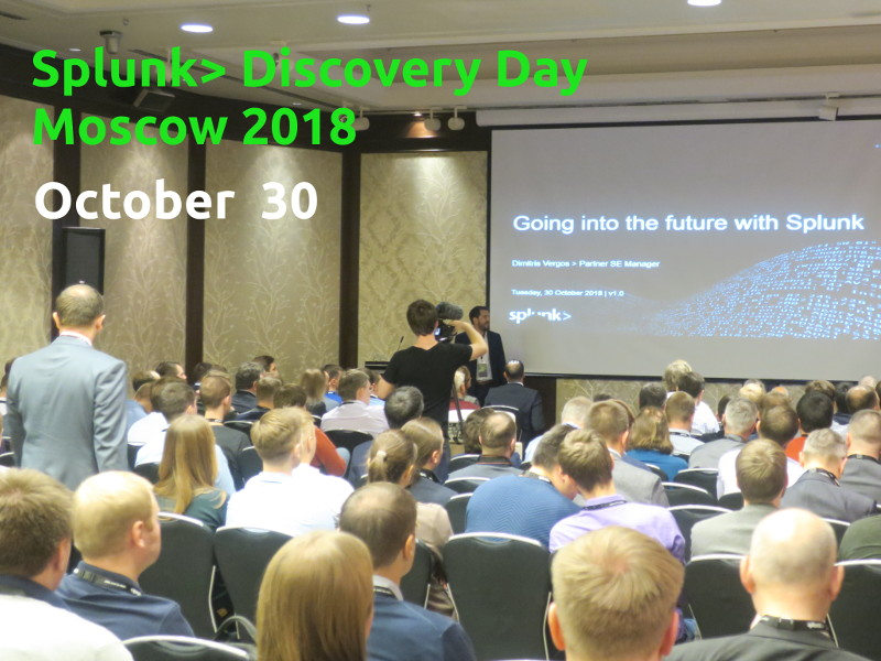 Splunk Discovery Day Moscow 2018