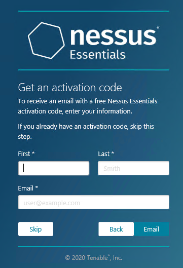 You go to the Nessus Essentials page, enter your first name, last name and email